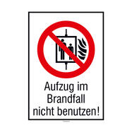 Aufzug im Brandfall nicht benutzen!
